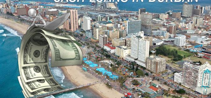 Easy Money Cash Loans in Durban